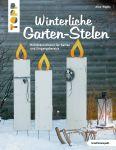 Winterliche Garten-Stelen