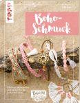 Boho Love. Boho-Schmuck (kreativ.kompakt)