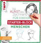 Die Kunst des Zeichnens für Kinder Starter-Block - Menschen