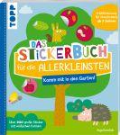 Das Stickerbuch für die Allerkleinsten - Komm mit in den Garten!