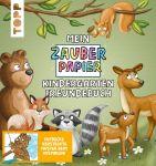 Mein Zauberpapier Kindergarten Freundebuch Wilde Waldtiere
