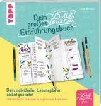 Dein kreatives Bullet-Journal-Einführungsbuch