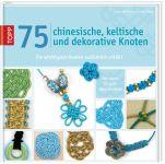 75 chinesische, keltische und dekorative Knoten