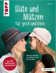 Hüte und Mützen nähen (kreativ.kompakt.)