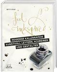 Moderne Kalligraphie – Kunstvoll lettern, schreiben und gestalten
