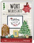 Wortwerkstatt - Advent, Weihnachten & Neujahr, Deko- & Geschenkideen mit Sprüchen, Zitaten & Co.