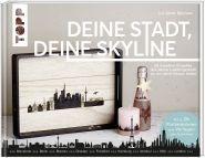 Deine Stadt, deine Skyline