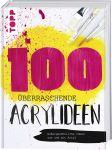100 überraschende Acrylideen