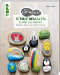 StoneArt: Steine bemalen - kleine Geschenke