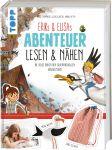 Erik und Elisas Abenteuer lesen & nähen