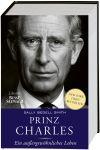 Prinz Charles. Ein unglaubliches Leben