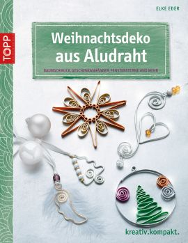 Weihnachtsdeko aus Aludraht
