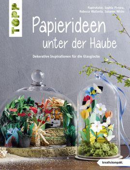 Papierideen unter der Haube (kreativ.kompakt)