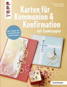 Karten für Kommunion & Konfirmation mit Zauberpapier (kreativ.kompakt)
