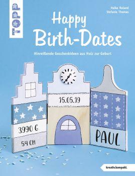 Happy Birth-Dates (kreativ.kompakt)