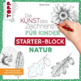 Die Kunst des Zeichnens für Kinder Starter-Block - Natur