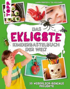 Das ekligste Kinderbastelbuch der Welt