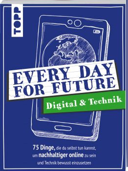 Every Day For Future - Digital & Technik