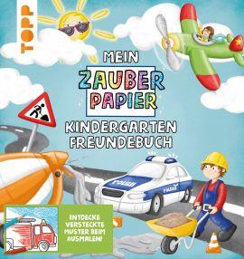 Mein Zauberpapier Kindergarten Freundebuch Coole Fahrzeuge