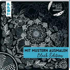 Black & White Moments - Mit Mustern ausmalen. Black Edition