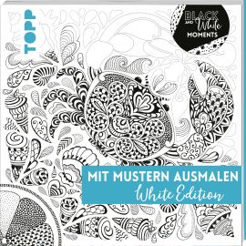 Black & White Moments - Mit Mustern ausmalen. White Edition