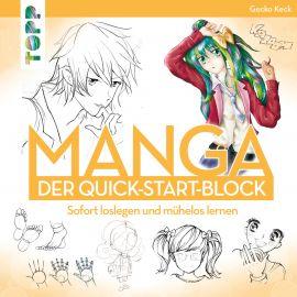 Manga. Der Quick-Start-Block