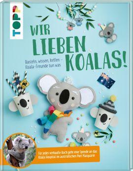 Wir lieben Koalas!