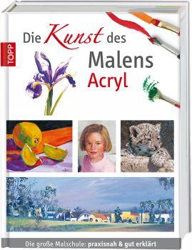 Die Kunst des Malens - Acryl