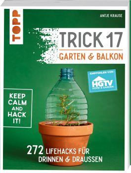 Trick 17 - Garten & Balkon. Empfohlen von HGTV