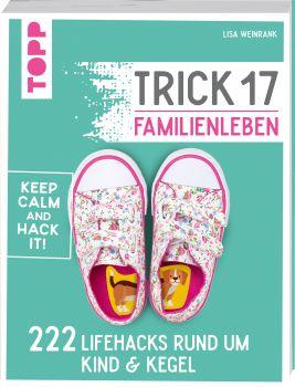 Trick 17 - Familienleben
