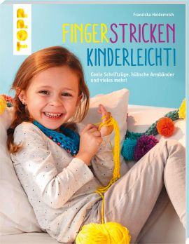 Fingerstricken kinderleicht!