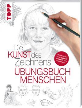 Die Kunst des Zeichnens Menschen – Übungsbuch