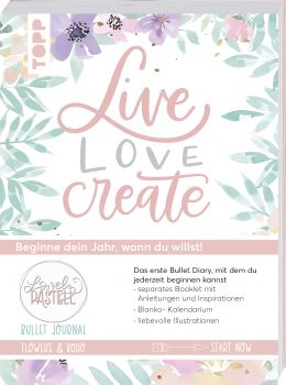 Bullet Journal Lovely Pastell Flowers & Boho - Live, love, create