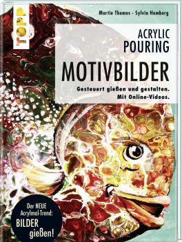 Acrylic Pouring - Motivbilder