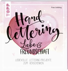 Handlettering Liebe & Freundschaft