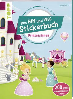 Das Hin-und-weg-Stickerbuch Prinzessinnen