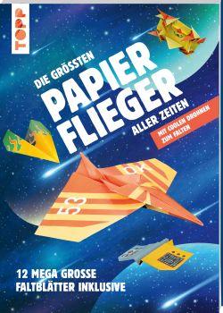 Die größten Papierflieger aller Zeiten