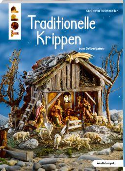 Traditionelle Krippen (kreativ.kompakt)