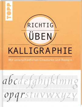 richtig üben Kalligraphie