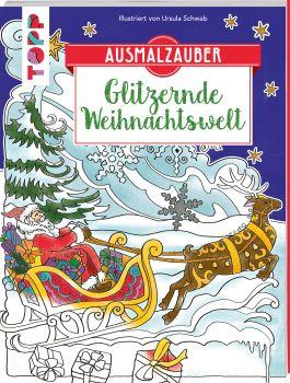 Ausmalzauber - Glitzernde Weihnachtswelt