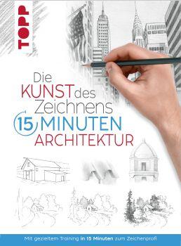 Die Kunst des Zeichnens 15 Minuten - Architektur