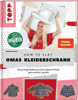 How to slay Omas Kleiderschrank