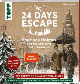24 DAYS ESCAPE – Der Escape Room Adventskalender: Sherlock Holmes und das Geheimnis der Kronjuwelen