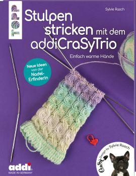Stulpen stricken mit dem addiCraSyTrio (kreativ.kompakt.)