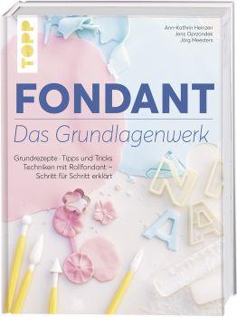 Fondant – Das Grundlagenwerk