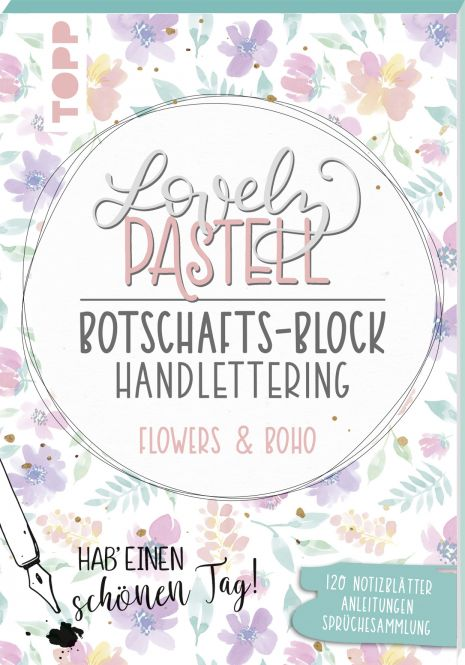 Lovely Pastell Handlettering Botschafts-Block Flowers & Boho, VE=3 Ex.
