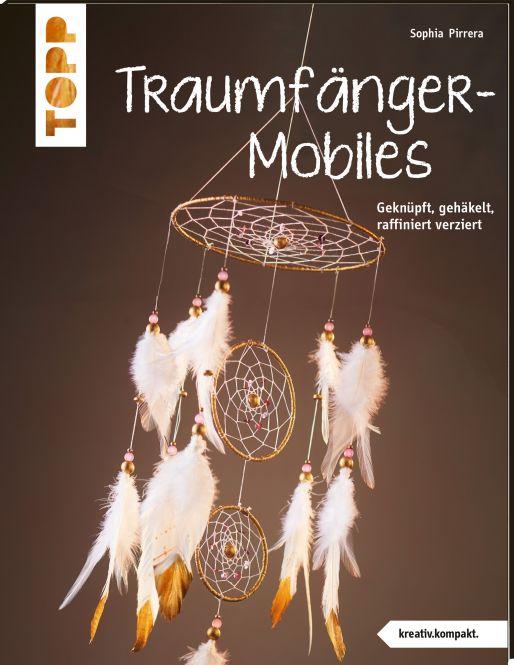 Traumfänger-Mobiles (kreativ.kompakt)