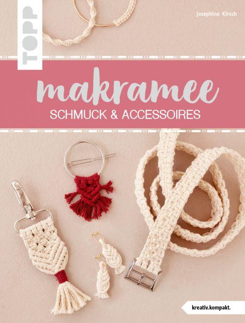 Makramee Schmuck & Accessoires (kreativ.kompakt)