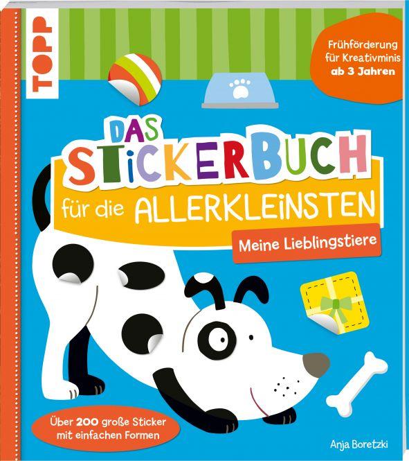 Das Stickerbuch für die Allerkleinsten - Meine Lieblingstiere