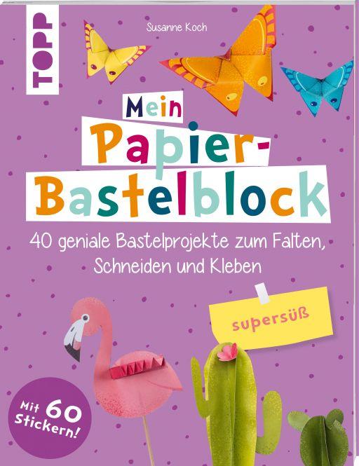Mein Papier-Bastelblock - supersüß